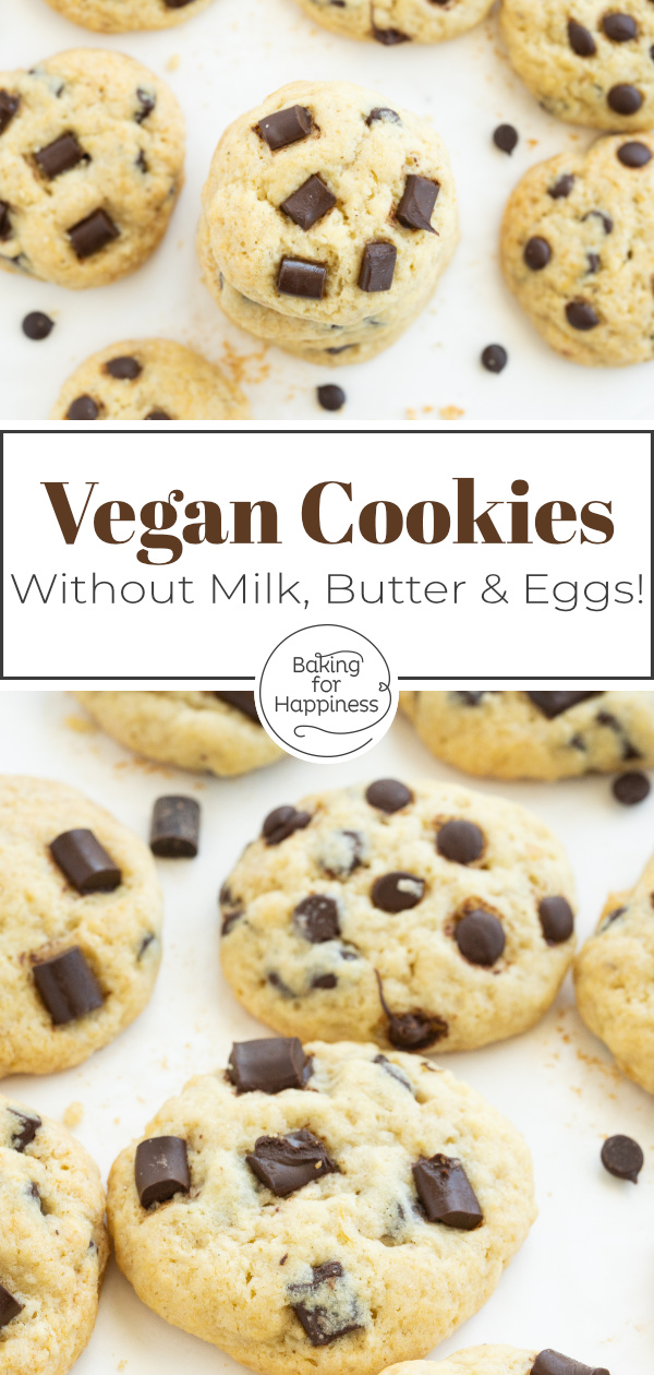 Delicious vegan chocolate chip cookies without egg, butter and milk. Nobody will notice that these cookies are vegan.