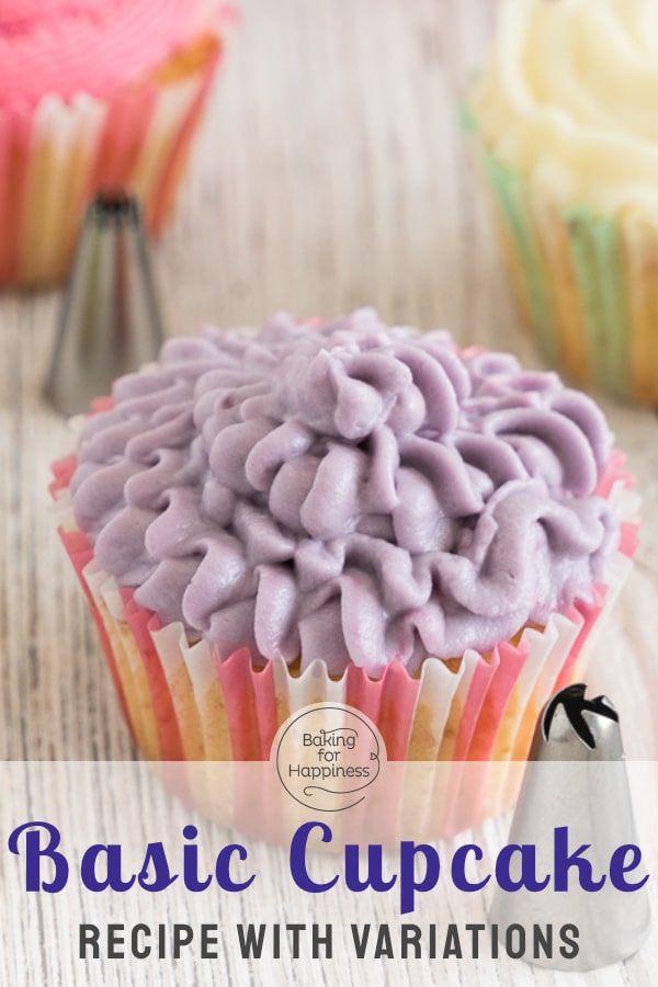 The perfect basic cupcake recipe with frosting - and many tips & variations. This is how your cupcakes become moist and fluffy!