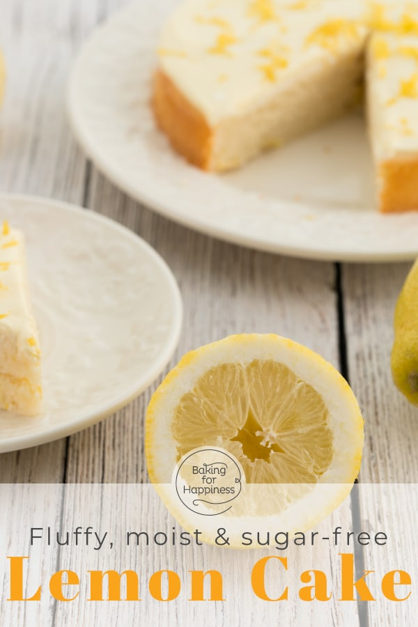 Fluffy, moist, refreshing: this low-fat sugar-free lemon cake is the perfect summer cake for those who like to snack calorie-consciously!